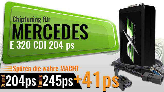Chiptuning Mercedes E 320 CDI 204 ps
